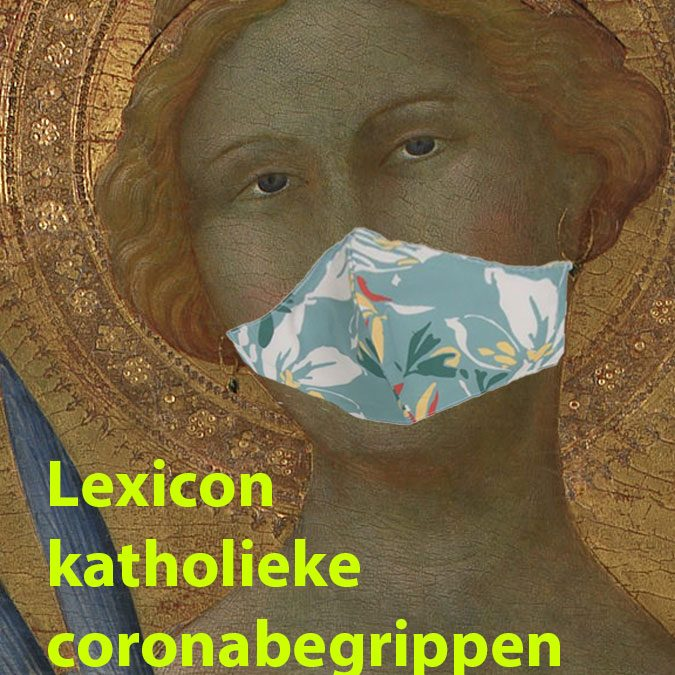 Lexicon katholieke coronabegrippen [gratis download]